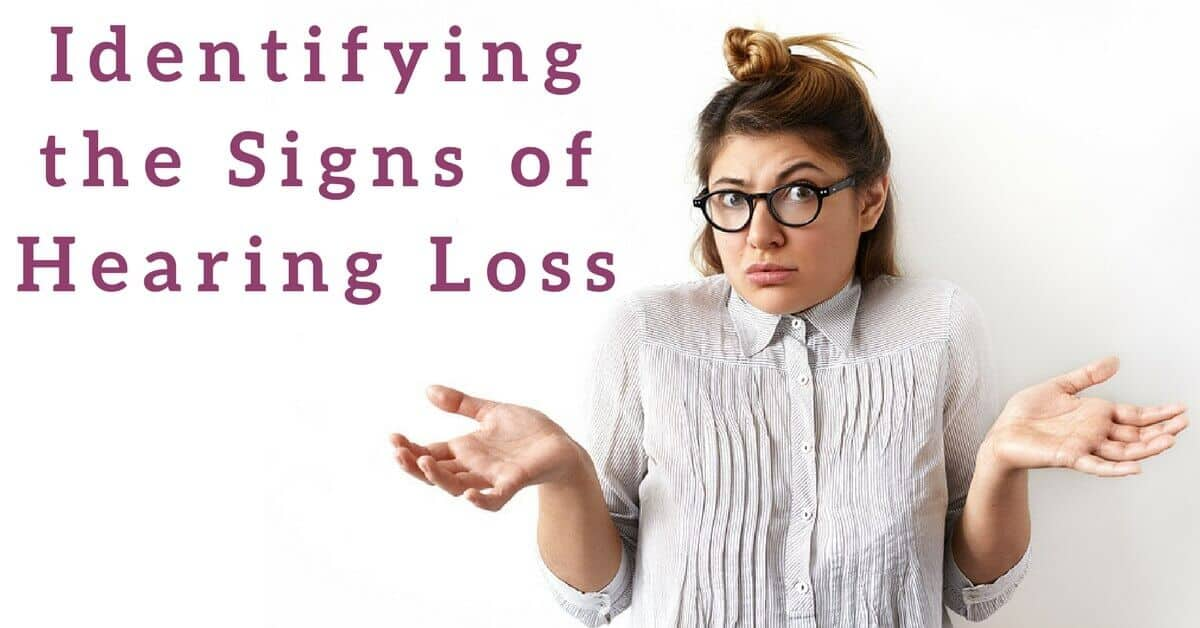 Identifying-the-Signs-of-Hearing-Loss