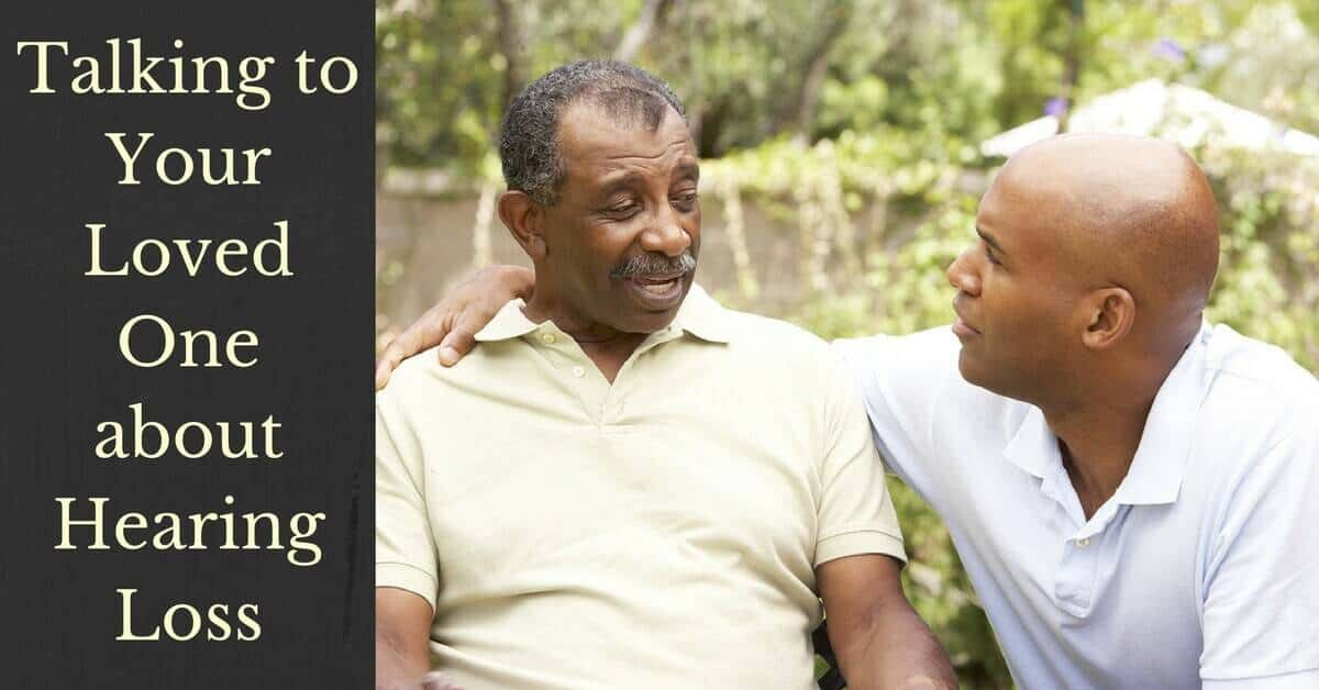 Talking-to-Your-Loved-One-about-Hearing-Loss