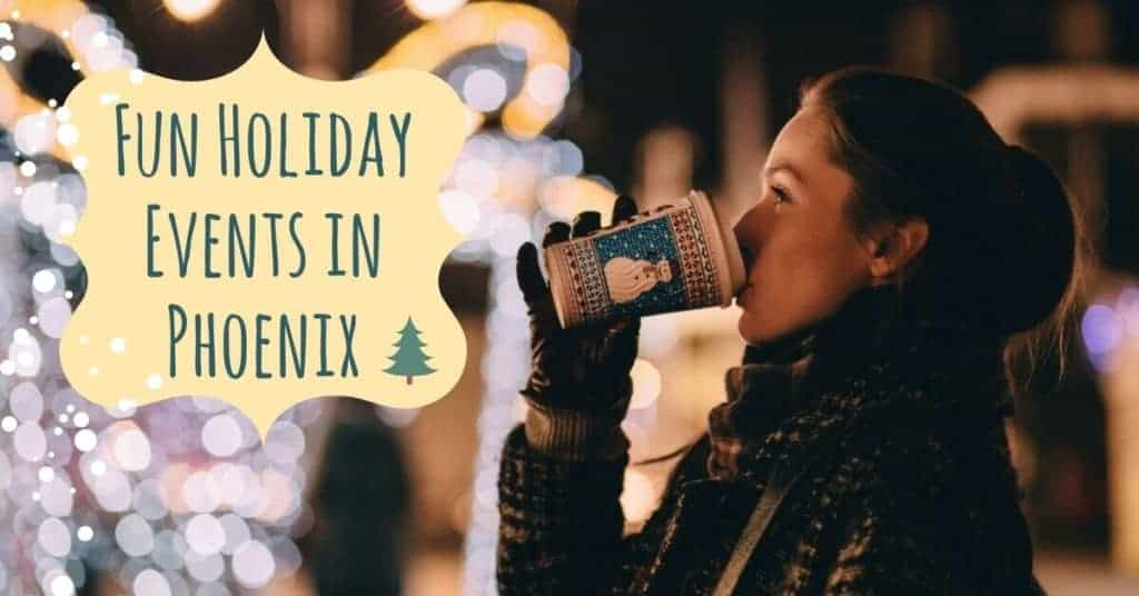 Fun Holiday Events in Phoenix