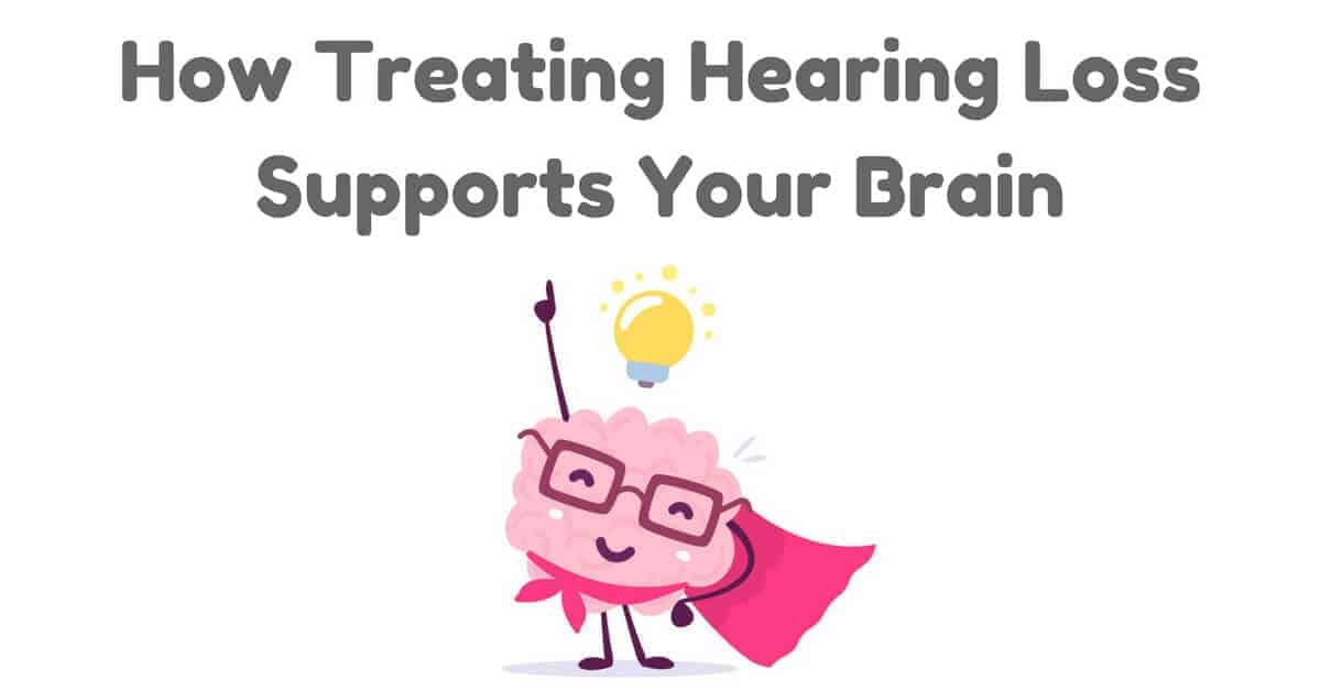 How-Treating-Hearing-Loss-Supports-Your-Brain