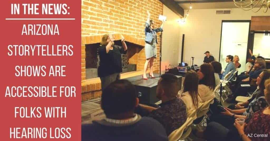 In-the-News_-Arizona-Storytellers-Shows-are-Accessible-for-Folks-with-Hearing-Loss