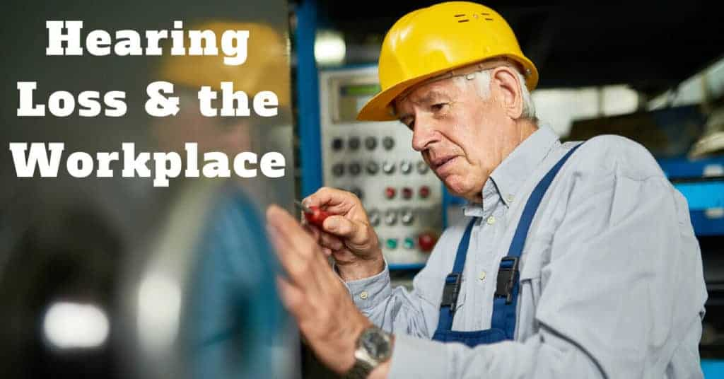 Hearing-Loss-the-Workplace