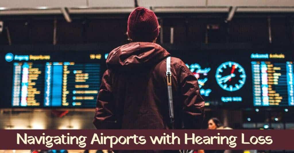 Navigating-Airports-with-Hearing-Loss