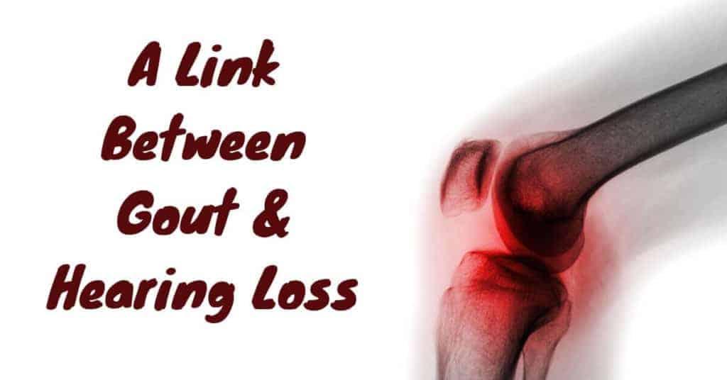 A-Link-Between-Gout-Hearing-Loss