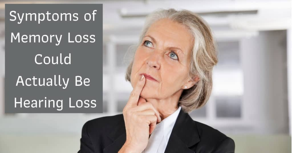 Symptoms-of-Memory-Loss-Could-Actually-Be-Hearing-Loss