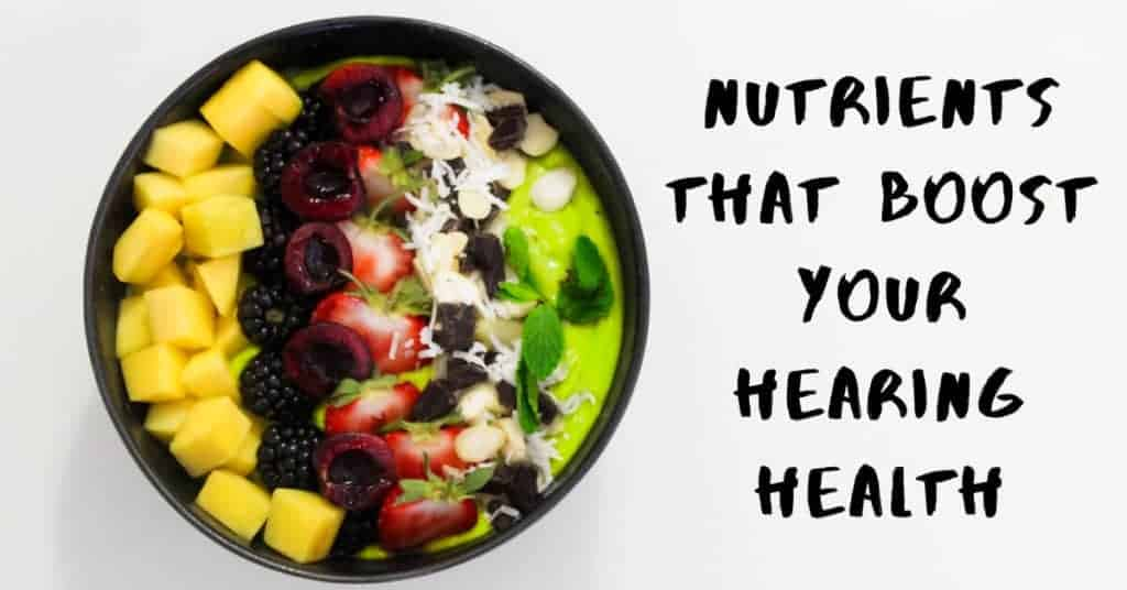 Nutrients-That-Boost-Your-Hearing-Health