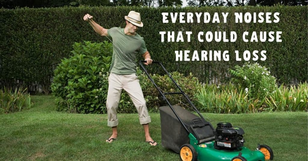Everyday-Noises-that-Could-Cause-Hearing-Loss