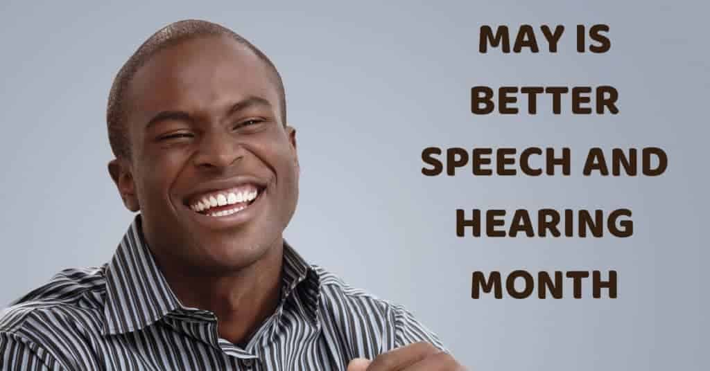May-is-Better-Speech-and-Hearing-Month