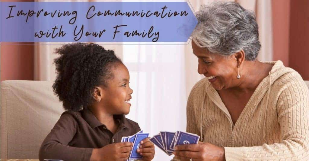 Improving-Communication-with-Your-Family
