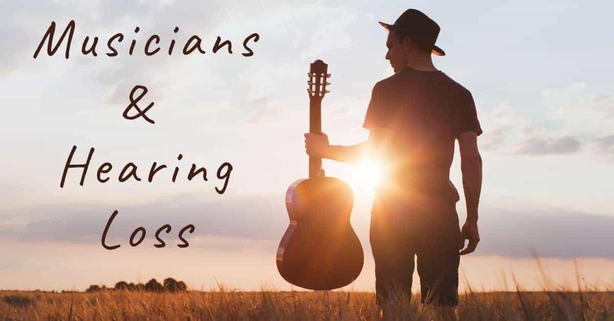 Musicians & Hearing Loss